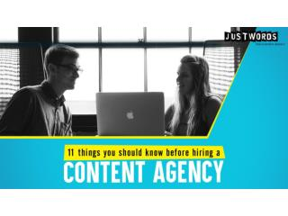 11 things you should know before Hiring Content Agency