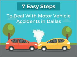7 Easy Steps to Deal with Motor Vehicle Accidents in Dallas - Tedlyon.com