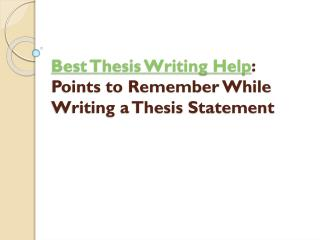 Points to Remember While Writing a Thesis Statement