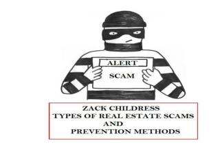 Zack Childress Types of Real Estate Scam and Prevention Methods
