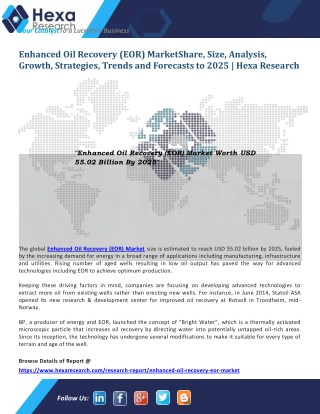 Enhanced Oil Recovery (EOR) Market Share, Size, Analysis, Growth, Trends and Forecasts to 2025