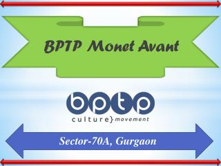 BPTP Monet Avant – Affordable Flats in Gurgaon