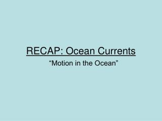 RECAP: Ocean Currents