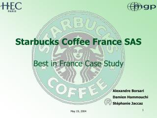Starbucks Coffee France SAS Best in France Case Study