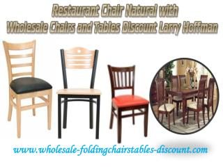 Restaurant Chair Natural with Wholesale Chairs and Tables Discount Larry Hoffman