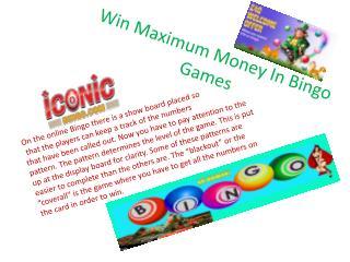 Win Maximum Money In Bingo Games