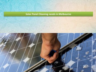 Solar Panel Cleaning needs in Melbourne