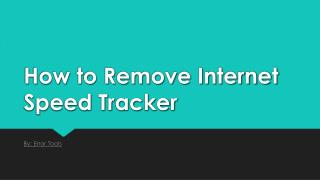 How to Remove Internet Speed Tracker