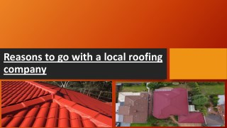 Reasons to go with a local roofing company
