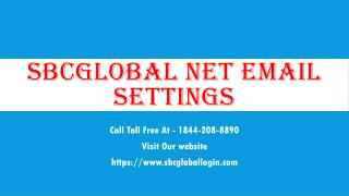 sbcglobal net email settings Help Call Toll Free At 1844-208-8890