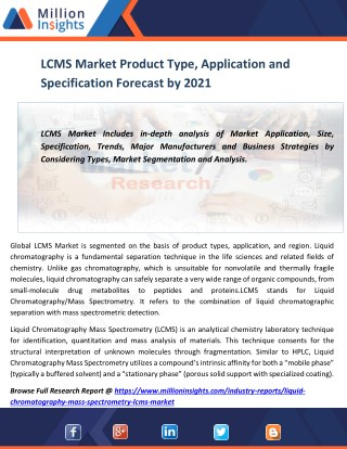 LCMS Market Product Type, Application and Specification Forecast by 2021