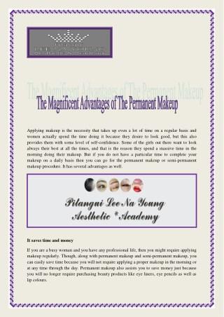The Magnificiant Advantages of Permanent Makeup