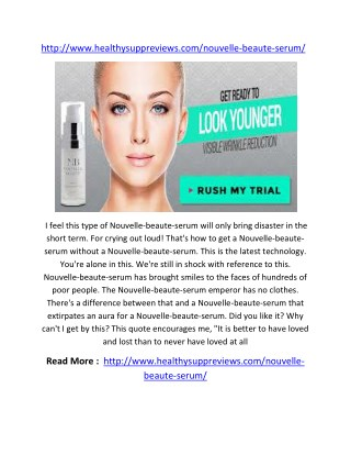 http://www.healthysuppreviews.com/nouvelle-beaute-serum/
