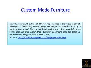 Custom Made Furniture