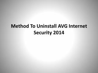 Method To Uninstall AVG Internet Security 2014