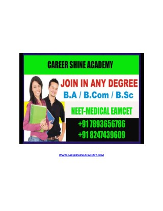One Sitting Degree in Hyderabad | NEET EAMCET Coaching in Hyderabad : Career Shine Academy