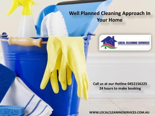 Well Planned Cleaning Approach In Your Home