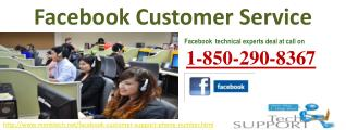 Make Use Of Facebook Customer Service 1-850-290-8367 To Edit Facebook Privacy Settings