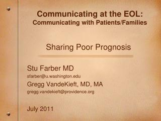 Communicating at the EOL:  Communicating with Patients/Families