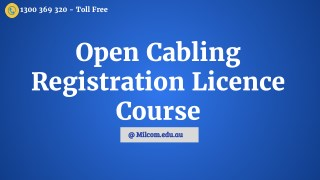 Open Cabling Registration Licence Course - Milcom Institute