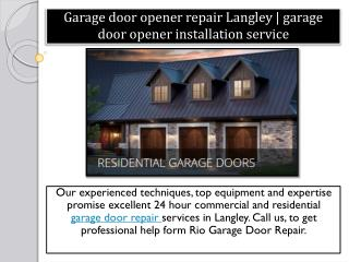 Garage door opener repair Langley | garage door opener installation service