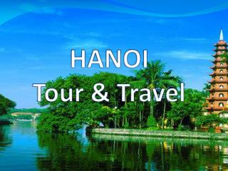 Top Hanoi Tours and Travels Agency