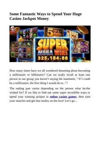 Some Fantastic Ways to Spend Your Huge Casino Jackpot Money