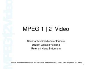 MPEG 1  2  Video