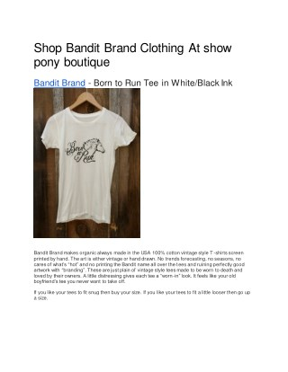 Shop Bandit Brand Clothing At 	show pony boutique