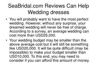 SeaBridal.com Reviews Can Help Wedding dresses