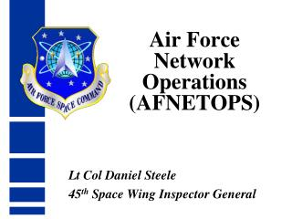 Air Force Network Operations  AFNETOPS