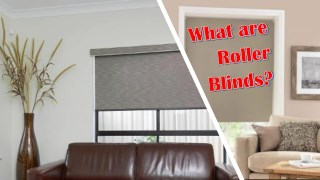 What are Roller Blinds?