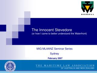 The Innocent Stevedore or how I came to better understand the Waterfront