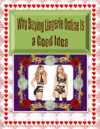 Why Buying Lingerie Online Is a Good Idea