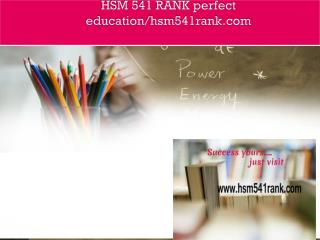 HSM 541 RANK perfect education/hsm541rank.com
