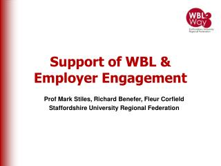 Support of WBL & Employer Engagement