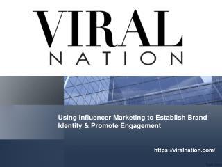 Viral Nation Influencer Marketing Campany