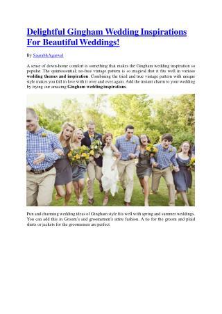 Delightful Gingham Wedding Inspirations for Beautiful Weddings!
