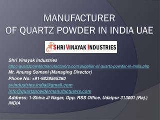 Manufacturer of Quartz Powder in India UAE