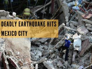 The deadly earthquake that rocked Mexico City