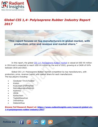 Global CIS 1,4- Polyisoprene Rubber Market Report 2017