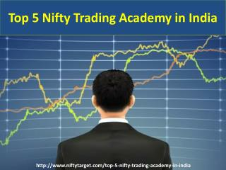 Top 5 Nifty Trading Academy in India