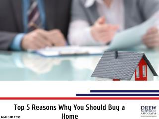 Top 5 Reasons You Should Buy a Home