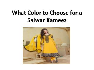 What color to choose for a salwar kameez