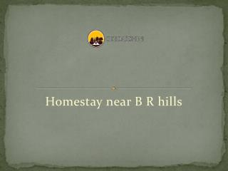 Resorts in Br hills