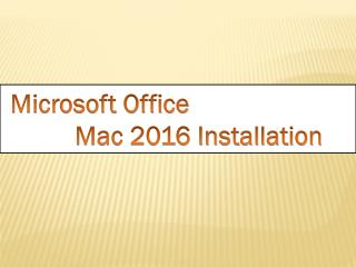 Microsoft Office 2016 Installation For Mac