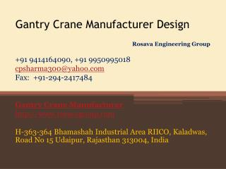 Gantry Crane Manufacturer Design
