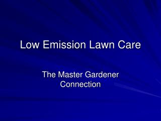 Low Emission Lawn Care