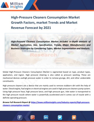High-Pressure Cleaners Consumption Market Growth Factors, market Trends and Market Revenue Forecast by 2021