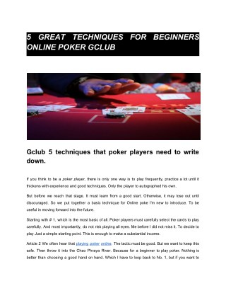 5 GREAT TECHNIQUES FOR BEGINNERS ONLINE POKER GCLUB